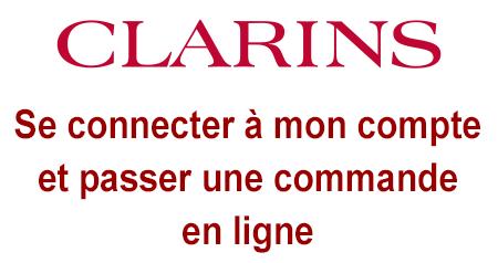 Accéder à mon espace client Clarins et passer une commande en ligne.