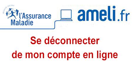 Comment supprimer mon compte et se déconnecter du site Ameli.fr ?